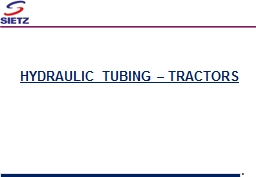 HYDRAULIC TUBING – TRACTORS PowerPoint PPT Presentation