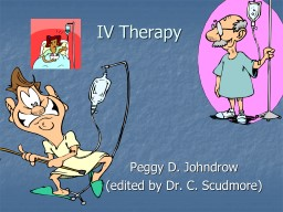 IV Therapy PowerPoint PPT Presentation