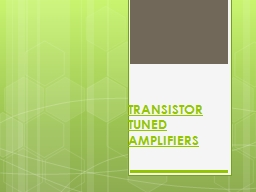 TRANSISTOR TUNED AMPLIFIERS