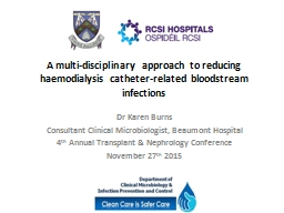 A multi-disciplinary approach to reducing  haemodialysis ca