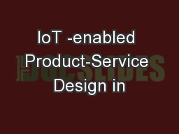 IoT -enabled Product-Service Design in