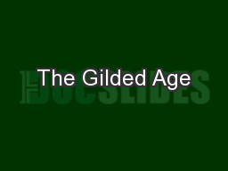 The Gilded Age PowerPoint PPT Presentation