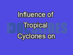 Influence of Tropical Cyclones on