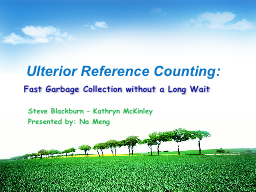 Fast Garbage Collection without a Long Wait
