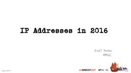 IP Addresses in 2016 PowerPoint PPT Presentation