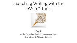 """Launching Writing with the """"Write"""" Tools"""