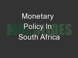 Monetary Policy In South Africa