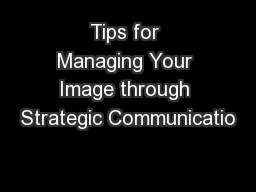 Tips for Managing Your Image through Strategic Communicatio