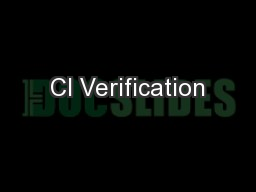 CI Verification