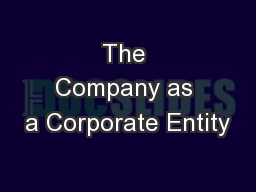 The Company as a Corporate Entity