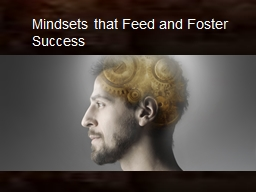 Mindsets that Feed and Foster