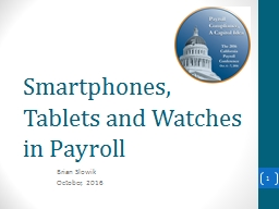 Smartphones, Tablets and Watches
