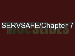 SERVSAFE/Chapter 7 PowerPoint PPT Presentation