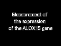 Measurement of the expression of the ALOX15 gene