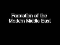 Formation of the Modern Middle East PowerPoint PPT Presentation