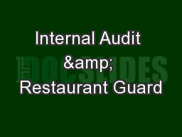 Internal Audit & Restaurant Guard