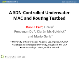 A SDN-Controlled Underwater MAC and Routing Testbed