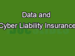 Data and Cyber Liability Insurance