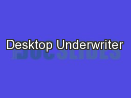 Desktop Underwriter