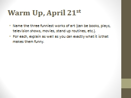Warm Up, April 21