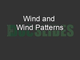 Wind and Wind Patterns