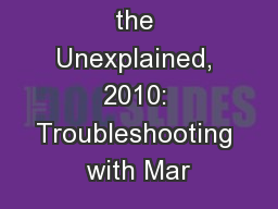 The Case of the Unexplained, 2010: Troubleshooting with Mar