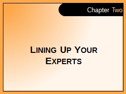 Lining Up Your Experts