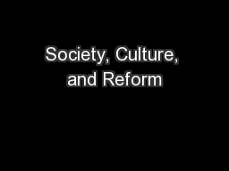 Society, Culture, and Reform