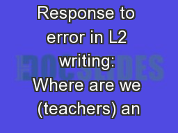 Response to error in L2 writing: Where are we (teachers) an