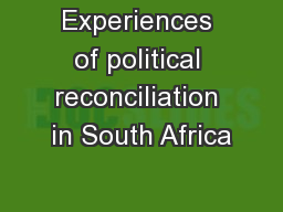 Experiences of political reconciliation in South Africa