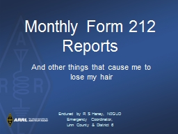 Monthly Form 212 Reports