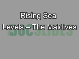 Rising Sea Levels – The Maldives