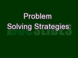 Problem Solving Strategies: