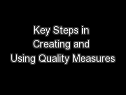 Key Steps in Creating and Using Quality Measures