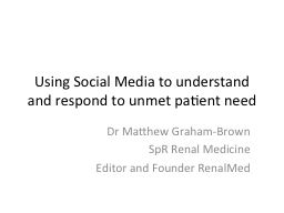 Using Social Media to understand and respond to unmet patie