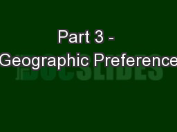 Part 3 - Geographic Preference