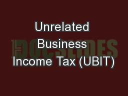 Unrelated Business Income Tax (UBIT)