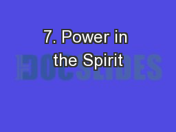 7. Power in the Spirit