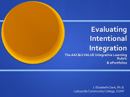 Evaluating Intentional Integration