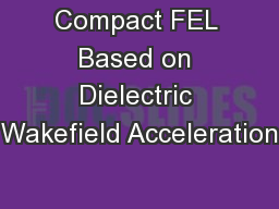 Compact FEL Based on Dielectric Wakefield Acceleration