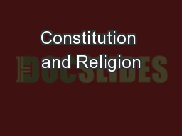 Constitution and Religion PowerPoint PPT Presentation