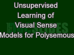 Unsupervised Learning of Visual Sense Models for Polysemous PowerPoint PPT Presentation