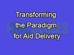 Transforming the Paradigm for Aid Delivery