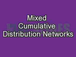 Mixed Cumulative Distribution Networks