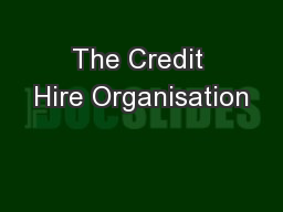 The Credit Hire Organisation