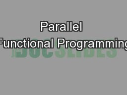 Parallel Functional Programming
