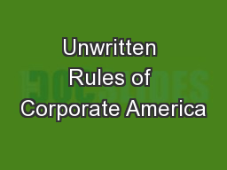 Unwritten Rules of Corporate America