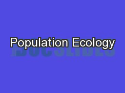 Population Ecology PowerPoint PPT Presentation