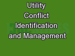 Utility Conflict Identification and Management PowerPoint PPT Presentation