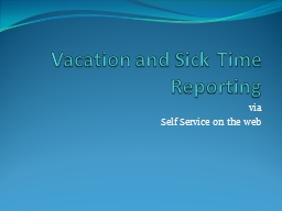 Vacation and Sick Time Reporting PowerPoint PPT Presentation